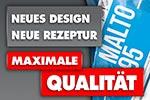 Neues Design - Neue Rezeptur - Maximale Qualität