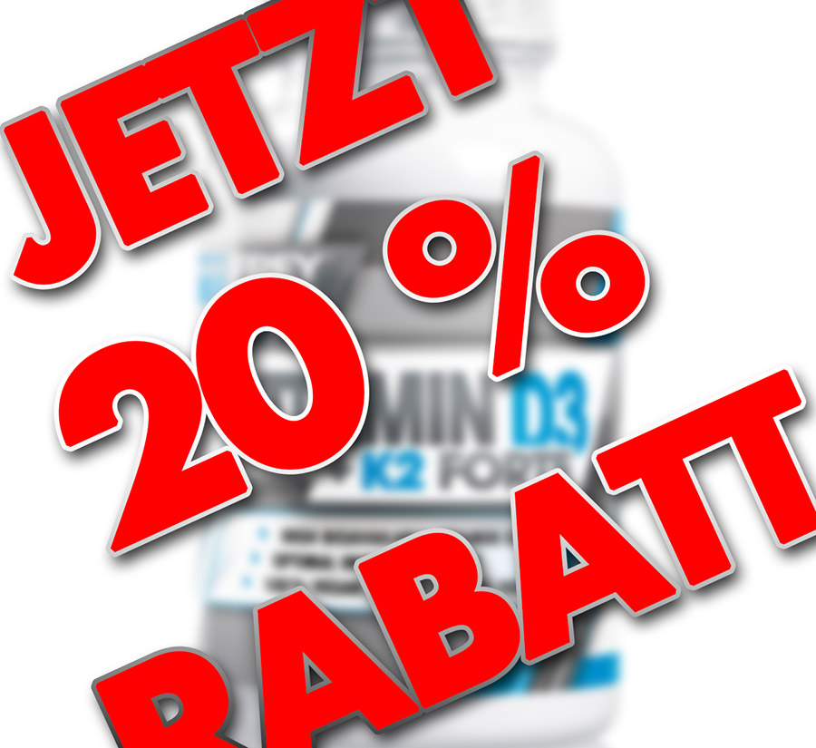 20 % RABATT: VITAMIN D3 + K2 FORTE jetzt im Angebot